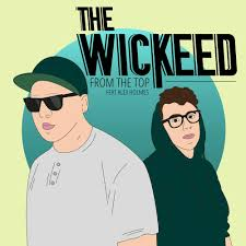 From The Top - The Wickeed feat. Alex Holmes